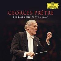 Georges Pretre, Orchestra Filarmonica Della Scala – Georges Pretre - The Last Concert At La Scala [Live in Milan, La Scala / Feb. 22, 2016]