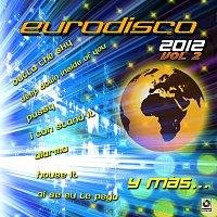 Různí interpreti – Eurodisco 2012, Vol. 2