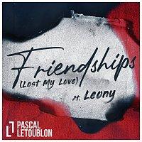 Pascal Letoublon, Leony – Friendships (Lost My Love)