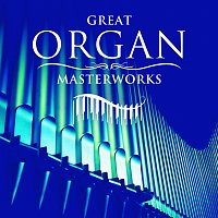 Peter Hurford, Simon Preston – Great Organ Masterworks