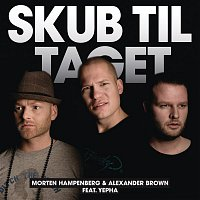 Morten Hampenberg, Alexander Brown, Yepha – Skub Til Taget (Remixes)