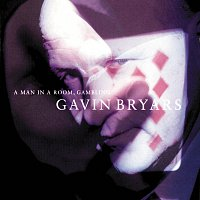 Gavin Bryars Ensemble – Bryars: A Man In A Room, Gambling