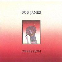 Bob James – Obsession