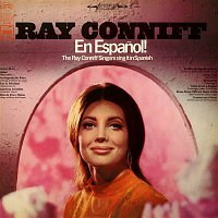 Ray Conniff, The Ray Conniff Singers – En Espanol! The Ray Conniff Singers Sing It In Spanish