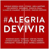 Enrique Heredia Negri, Pitingo, India Martínez, Kiki Morente, Duquende, Tomatito – Alegría De Vivir