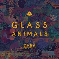 Glass Animals – ZABA