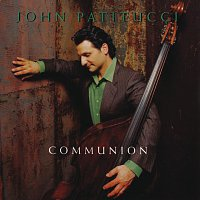 John Patitucci – Communion