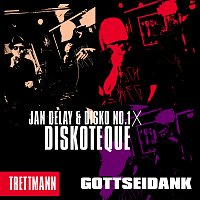 Jan Delay, Disko No.1, Trettmann – Diskoteque: Gottseidank