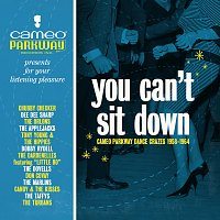 Různí interpreti – You Can't Sit Down: Cameo Parkway Dance Crazes (1958-1964)