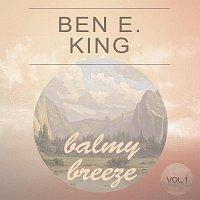 Ben E. King – Balmy Breeze Vol. 1
