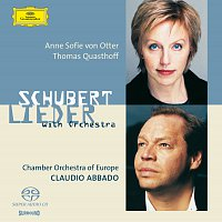 Anne Sofie von Otter, Thomas Quasthoff, Chamber Orchestra Of Europe – Schubert: Orchestrated Songs