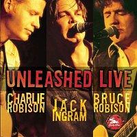 Bruce Robison – Unleashed Live