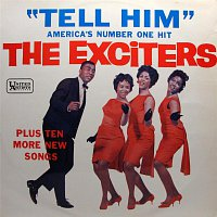 The Exciters – Tell Him