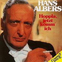 Hans Albers – Hoppla, Jetzt Komm' Ich