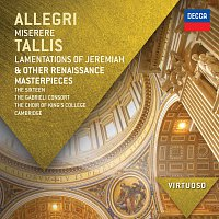 The Sixteen, Gabrieli Consort, The Choir of King's College, Cambridge – Allegri: Miserere; Tallis: Lamentations of Jeremiah & other Renaissance Masterpieces