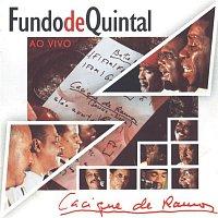 Grupo Fundo de Quintal – Grupo Fundo de Quintal Ao Vivo - Gravado no Cacique de Ramos