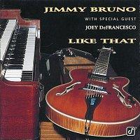 Jimmy Bruno, Joey DeFrancesco – Like That