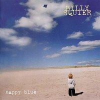 Billy Squier – Happy Blue