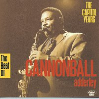 Cannonball Adderley Quintet – The Best Of Capitol Years