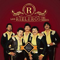 Los Rieleros Del Norte – 20 Exitos Clásicos