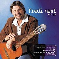 Fredi Nest – Hey DJ