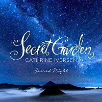 Secret Garden, Cathrine Iversen – Sacred Night