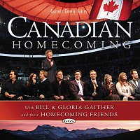 Bill & Gloria Gaither – Canadian Homecoming
