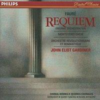 The Monteverdi Choir, Orchestre Révolutionnaire et Romantique – Fauré: Requiem / Debussy: Trois chansons de Charles d'Orléans / Saint-Saens: Calme des nuits