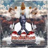 Professor – Composed By Jesus Christ