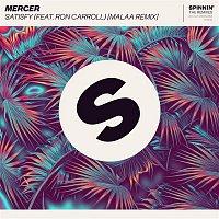 Mercer – Satisfy (feat. Ron Carroll) [Malaa Remix]