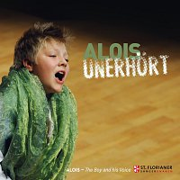 Alois Muhlbacher, Franz Farnberger – Alois Unerhort The boy and his Voice