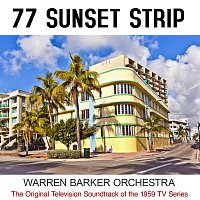 Warren Barker Orchestra – 77 Sunset Strip