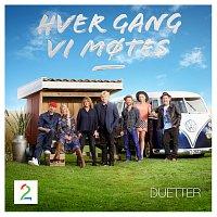 Různí interpreti – Hver gang vi motes [Sesong 5 / Duetter]
