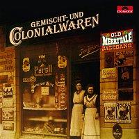 Old Merry Tale Jazzband – Gemischt- und Colonialwaren