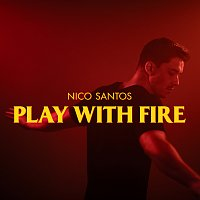 Nico Santos – Play With Fire