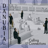 Saxophonquartett Danubia – Calling Connection