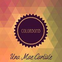Una Mae Carlisle – Colorbomb