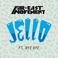 Far East Movement, Rye Rye – Jello