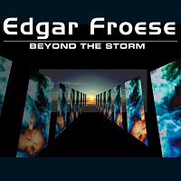 Edgar Froese – Beyond The Storm