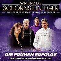 Die Schornsteinfeger – Die fruhen Erfolge