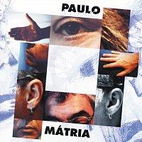 Paulo De Carvalho – Mátria