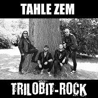 Trilobit-Rock – Tahle zem
