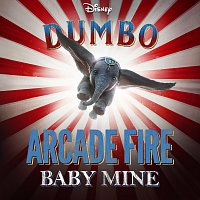 "Arcade Fire – Baby Mine [From ""Dumbo""]"