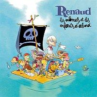 Renaud – Les momes et les enfants d'abord