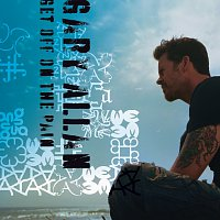 Gary Allan – Get Off On The Pain