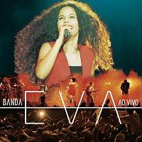 Banda Eva – Ao Vivo Pt. 2 [Live]