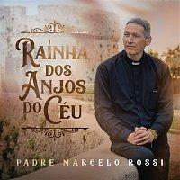 Padre Marcelo Rossi – Rainha dos Anjos do Céu