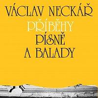Václav Neckář – Kolekce 12 Příběhy, písně a balady 1, 2 & 3