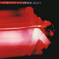 Peter Allen – It Is Time For Peter Allen [Live]
