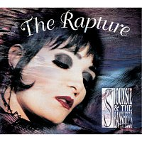 Siouxsie And The Banshees – The Rapture [Remastered / Expanded]